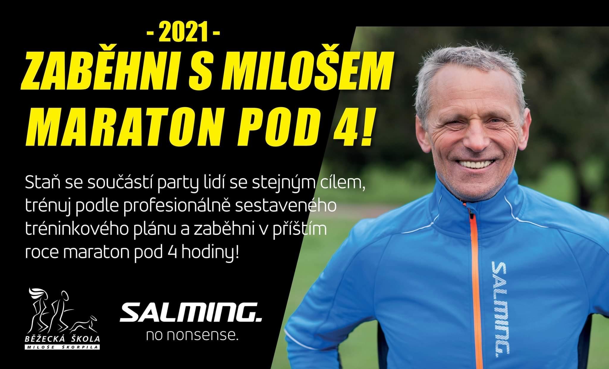 Maraton pod 4 s Milošem a Salmingem 2021. Zkusíme to jinak