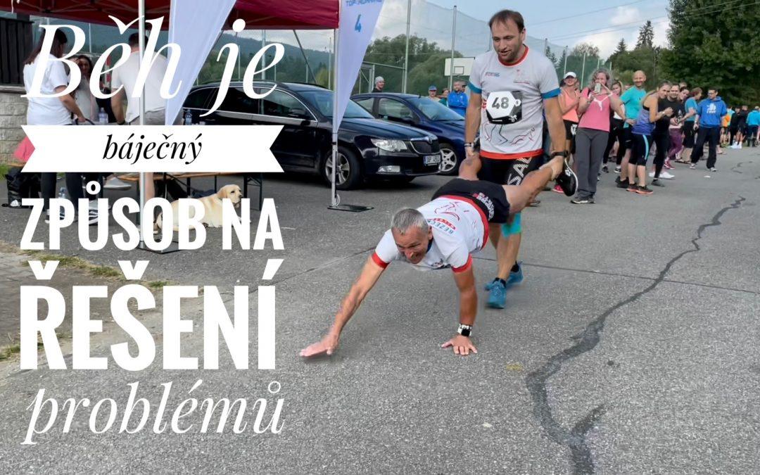 Běh je báječný způsob na řešení problémů